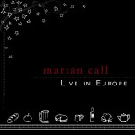 Marian Call Live in Europe album art