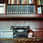Something Fierce album by Marian Call