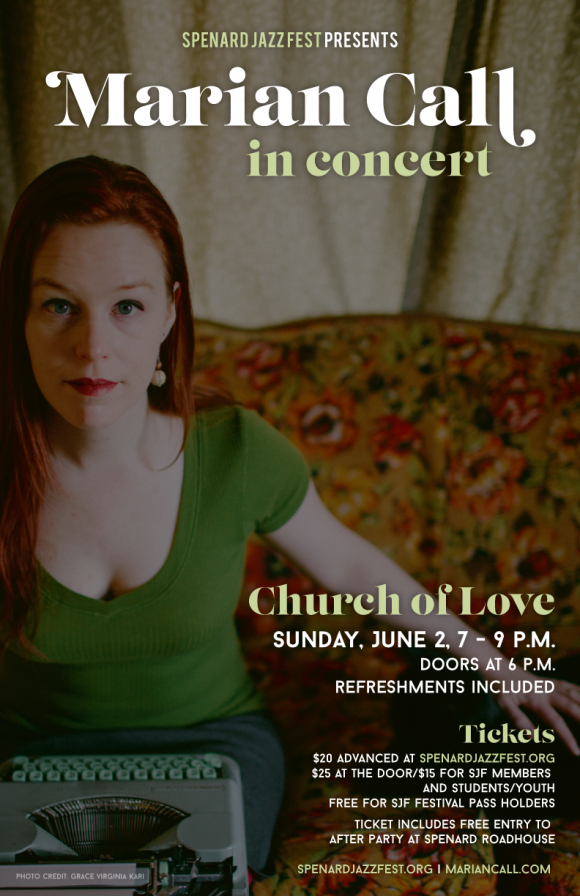Marian Call in Concert at the Church of Love in Anchorage - Sunday June 2nd at 7pm - Tickets at SpenardJazzFest.org. $20 advance, $25 door, free for SJF Festival Passholders